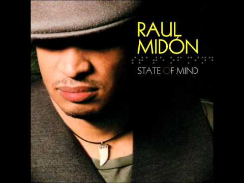 Raul Midon - If Youre Gonna Leave