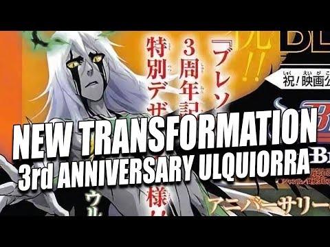 NEW 3rd ANNIVERSARY NEW TRANSFORMATION ULQUIORRA REVEALED Bleach Brave Souls