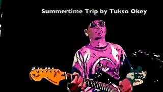 Summertime Trip by Tukso Okey (HQ/HD)