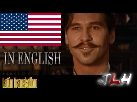 Doc Holiday and Johnny Ringo Latin Translated (What they really said) Tombstone Movie