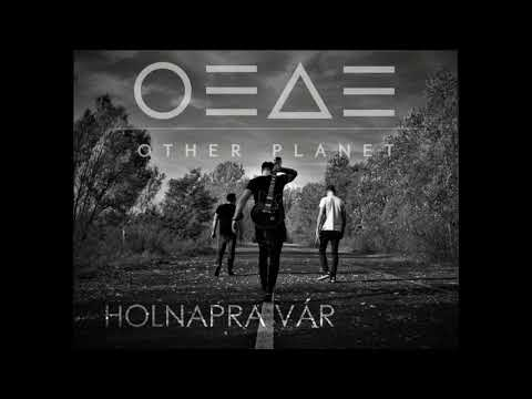 Other Planet - Holnapra vár (OFFICIAL AUDIO)