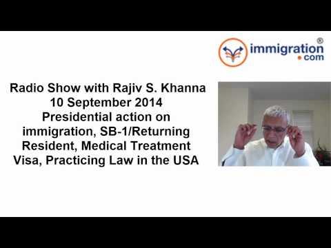 Radio Show, 2014 September 10, Immigration Reform, SB-1 Visa, Medical Treatment, Practicing Law