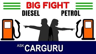 Diesel Car Vs Petrol Car, The Big Fight, हिन्दी में, CARGURU Explains, Tata, Toyota, Honda, Hyundai
