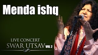 download lagu Menda Ishq-  Abida Parveen Album: Live Concert Swarutsav gratis