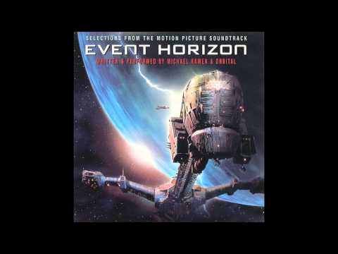 Event Horizon (Score) - Michael Kamen & Orbital