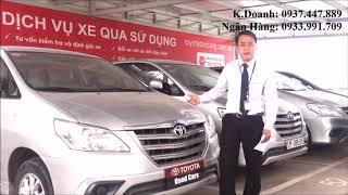 Mua bán xe cũ giá rẻ, đổi xe cũ lấy xe mới tại Toyota Tân Cảng - 0937.447.889 - Mr. Khiêm