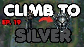 Climb to Silver League of Legends | Episode #19