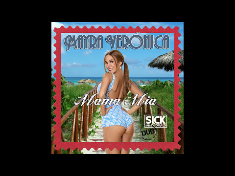 Mayra Veronica - Mama Mia (Sick Individuals Dub) [Cover Art]