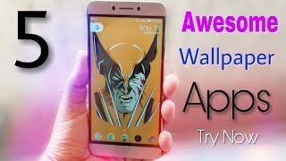 Top 5 Awesome wallpaper Apps ,you should try Right now.