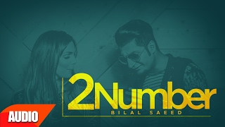 download lagu 2 Number Full  Song  Bilal Saeed  gratis