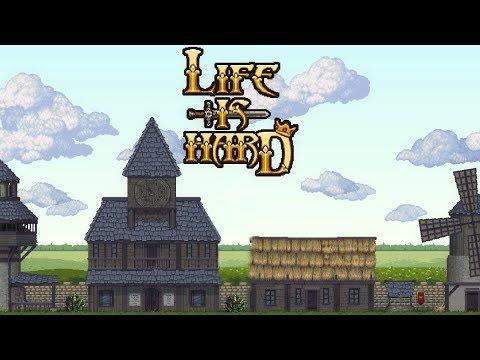 Life is Hard - Непростая игра! Первый взгляд и обзор