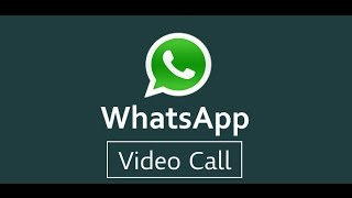 Whatsapp video calling!!!! Everything you need to know.