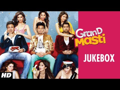 Grand Masti Full Songs Jukebox | Riteish Deshmukh Vivek Oberoi...
