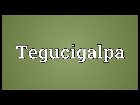 Tegucigalpa Meaning