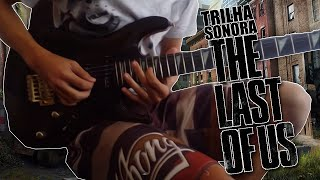 Trilha Sonora The Last Of Us