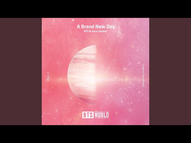 A Brand New Day (BTS World Original Soundtrack) (Pt. 2) thumbnail