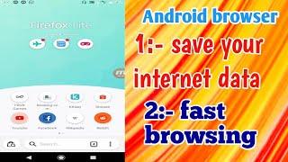 firefox lite | fast browsing | save internet data