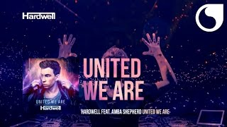 Hardwell ft. Amba Shepherd - United We Are