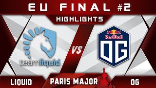 Liquid vs OG [EPIC] EU Final Disneyland Paris Major MDL 2019 Highlights Dota 2