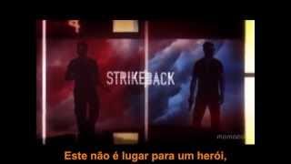 Short Change Hero - The Heavy - Strike Back Theme - Lyrics/Tradução