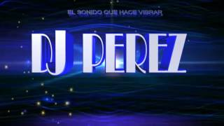 Mini mix dj perez