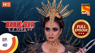 Baalveer Returns - Ep 40 - Full Episode - 4th November, 2019