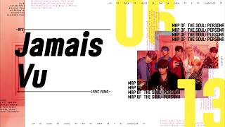 BTS (방탄소년단)  - Jamais Vu Lyrics/가사