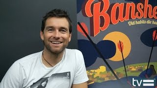 Banshee Season 3: Antony Starr Interview
