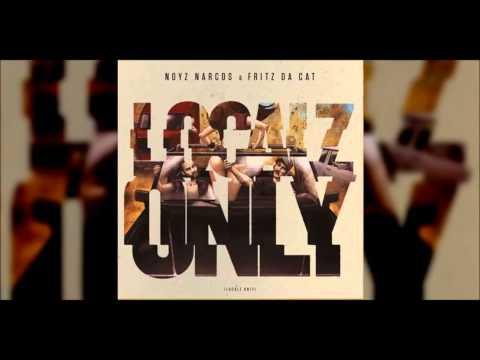Noyz Narcos & Fritz Da Cat - Localz Only FULL ALBUM FREE DOWNLOAD