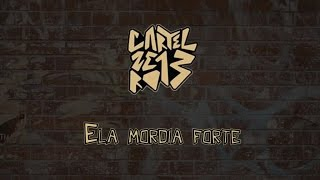download musica Cartel 013 - Ela Mordia Forte
