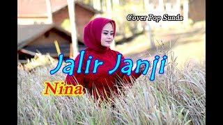 Download lagu JALIR JANJI - Nina # Pop Sunda Cover
