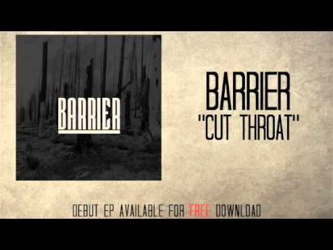 Barrier - Cut Throat