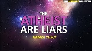 The Atheist Are Liars   Hamza Yusuf HD