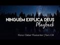 NINGUÉM EXPLICA DEUS (PLAYBACK) - Preto no Branco | Piano: Cleber Montanher