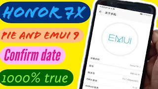 Honor 7X get Android Pie and Emui 9 , beta version released for China, when comes in India, date