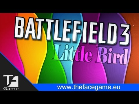 Acrobazie in BattleField 3 Con il Little Bird ! ASSURDO !