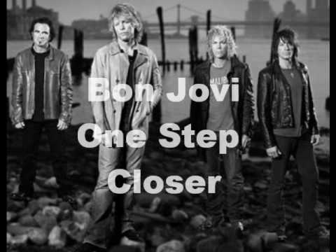 Bon Jovi- One step closer