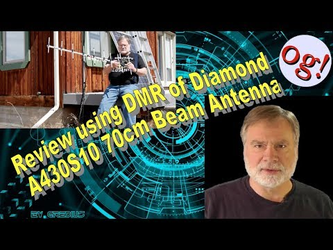 Review using DMR of Diamond A430S10 70cm Beam Antenna (AD #124)