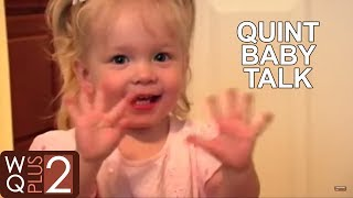 Baby talk and secret languages with the Wilkinson Quints