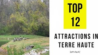 Top 12. Best Tourist Attractions in Terre Haute, Indiana
