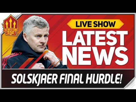 Solskjaers Final Test Man Utd News Now