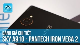 Đánh giá chi tiết Sky A910 - Pantech Vega Iron 2 - Trùm cuối của Pantech