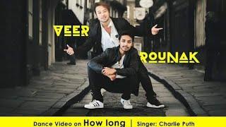 Download Lagu How long - Charlie puth   Veer Thapa & Rounak singh Gratis STAFABAND