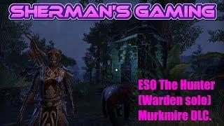 ESO The Hunter (Warden solo) Murkmire DLC.