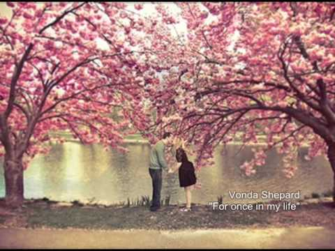 Vonda Shepard - For once in my life