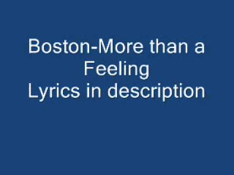 Boston - More than a feeling  with lyrics