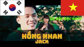 Chàng trai Hàn Quốc nói gì về MV Hồng Nhan (Jack)?