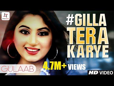 #Gilla Tera Karye | Gulaab | (Official Video) | Latest Punjabi Song 2018 | #HashStereo