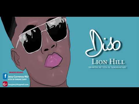 LION HILL Diso 2017 official audio   YouTube