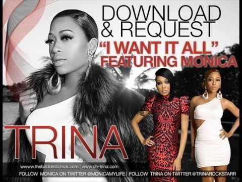 Trina-I Want It All ft Monica